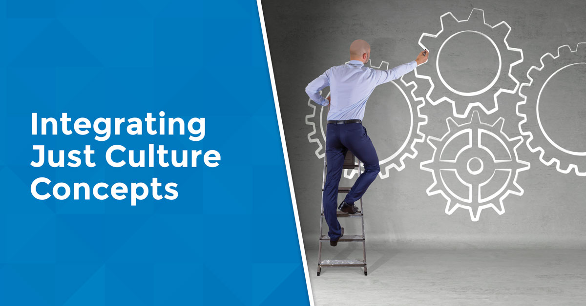 Integrating Just Culture Concepts