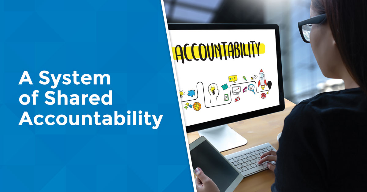 A System of Shared Accountability